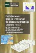 Orientaciónes Para La Realización de Ejercicios Prácticos. Geografía Física I (CUADERNO DE PRÁCTICAS) UNED