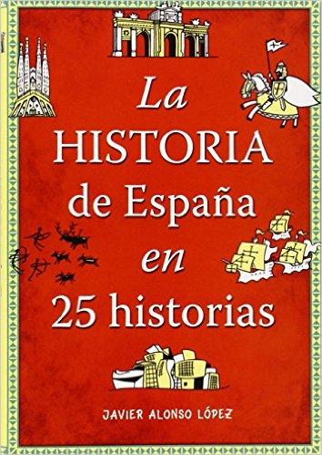 la-historia-de-españa-en-25-historias-pdf