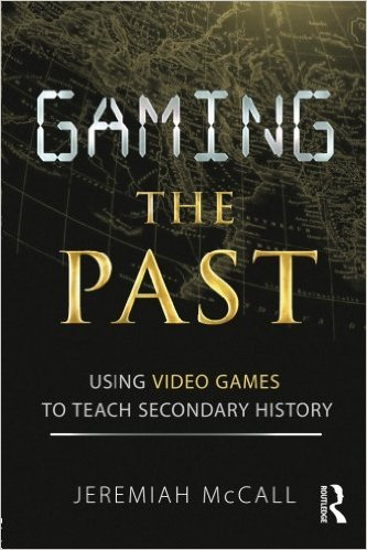 gaming-the-past-using-video-games-to-teach-secondary-history