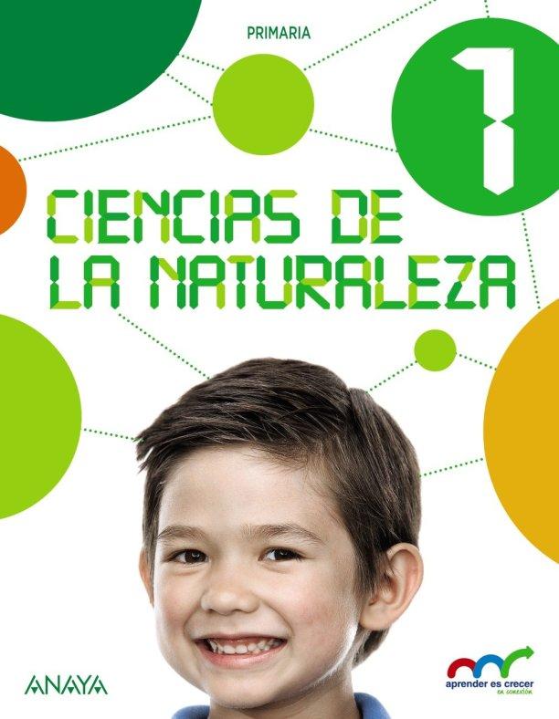Libro De Texto Ciencias De La Naturaleza Aprender Es Crecer Anaya Primaria