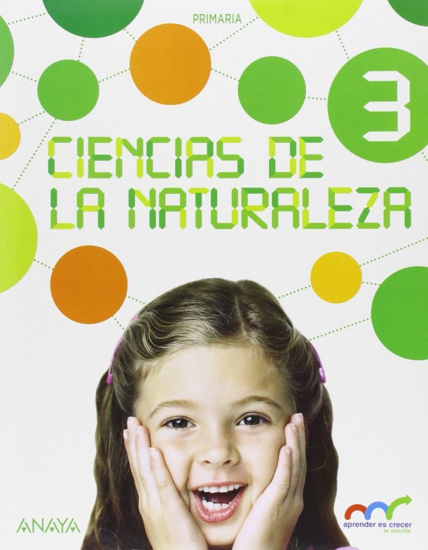Ciencias Naturaleza 3. (Con Natural Science 3 In focus.) (Aprender es crecer en conexión)