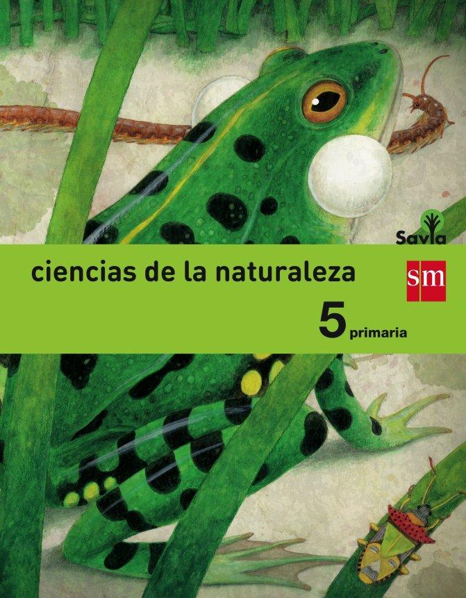 Ciencias de la naturaleza. 5 Primaria. Savia. Madrid [LOMCE] T