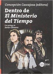 dentro del ministerio del tiempo libro javier olivares