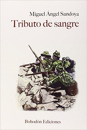 Tributo de sangre Tapa blanda – 30 oct 2014 de Miguel Ángel Sandoya Hernández