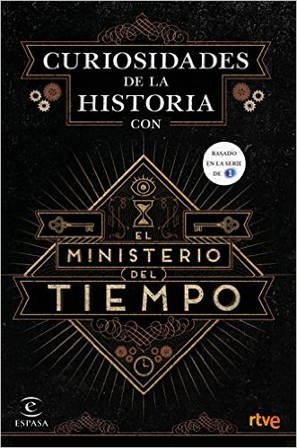 Curiosidades De La Historia Con El Ministerio Del Tiempo descargar epub