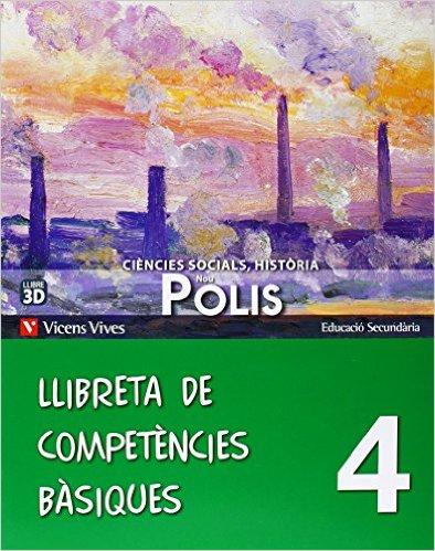 Nou Polis 4 Llibreta Competencies Basiques (Catalán) Tapa blanda – 10 oct 2013 de Manuel Maso Ponz (Autor)