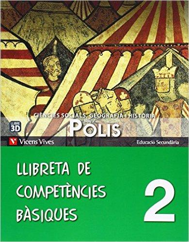 Nou Polis 2 Llibreta Competencies Basiques (Catalán) Tapa blanda – 31 oct 2013 de Xavier Fenosa Tatay (Autor), Margarita Garcia Sebastian (Autor), Cristina Gatell Arimont (Autor)