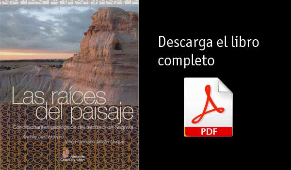 Las Raíces del Paisaje GEOLOGIA DE SEGOVIA