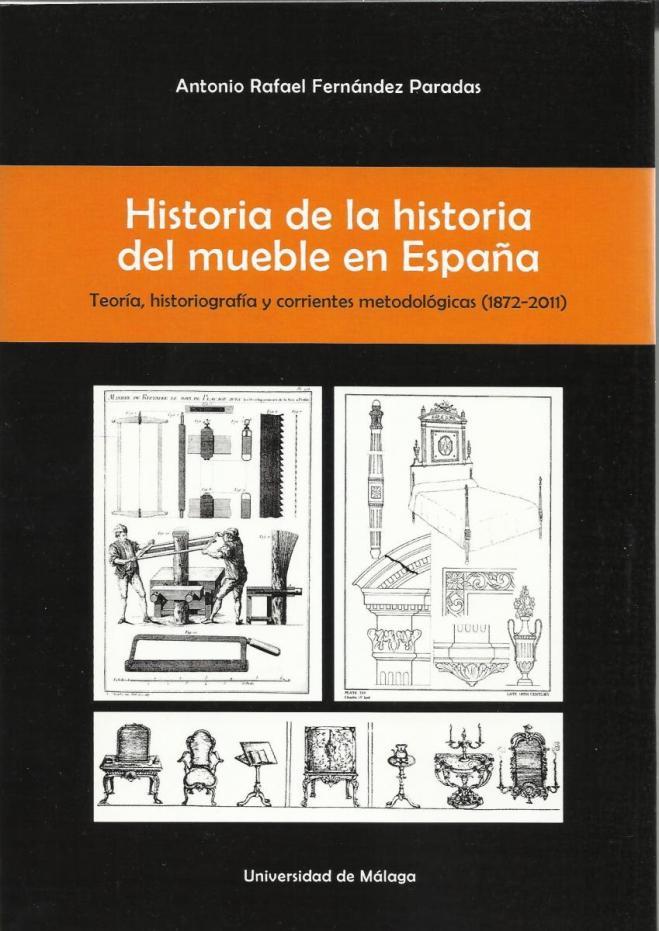 historia de la historia del mueble en españa Antonio F. Paradas