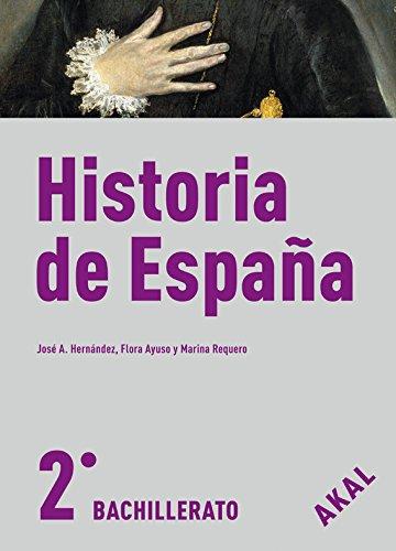 Historia de España 2º Bachillerato Editorial Akal