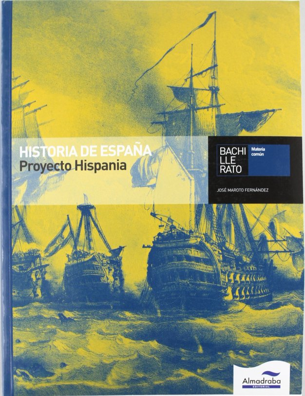 libro-Historia-de-España-Proyecto-Hispania-Bachillerato