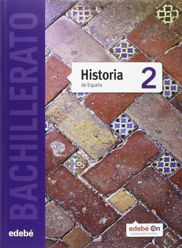 libro-historia-españa-2-bachillerato-edebe-curso-2016-2017-ISBN-9788468316901