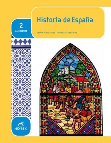 Historia-de-España-2-Bachillerato-Editex-Roberto-Blanco-Andres-Mariano-González-Clavero