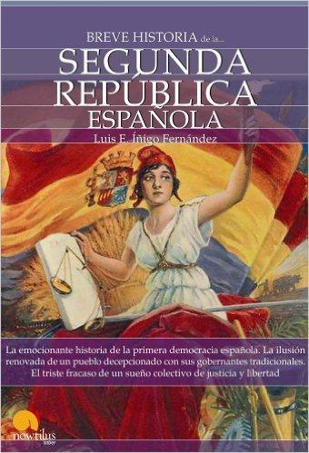 Breve-historia-de-la-Segunda-república-española-nowtilus